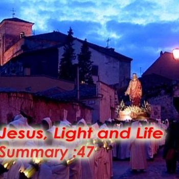 Jesus, Light and Life